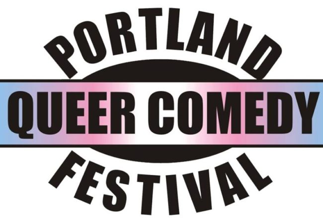 Get Ready For A Laugh RIOT With Portland Queer Comedy Festival!